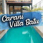 Carani Villa Batu | Grand Villa Dengan Fasilitas Kolam Renang